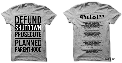 Picture of DEFUND SHUTDOWN PROSECUTE PLANNED PARENTHOOD #ProtestPP t-shirt