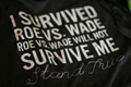 Picture of I Survived Roe vs. Wade   Roe vs. Wade Will Not Survive Me charcoal t-shirt