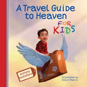 Picture of A Travel Guide To Heaven for Kids