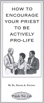 How To Encourage Your Priest To Be Actively Pro-Life